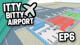 BIGGEST AIRPORT EVER - Roblox Itty Bitty Airport #6