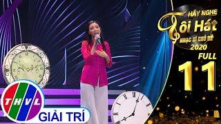 Hãy nghe tôi hát - Nhạc sĩ chủ đề Mùa 2 | Tập 11 FULL: Nhạc sĩ Đài Phương Trang