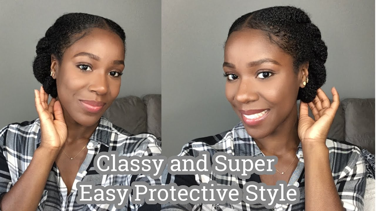 Classy Super Easy Protective Style Natural Hair