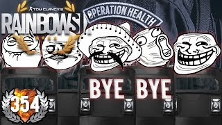 BYE BYE OPERATION HEALTH - XXL TROLL REKRUT! | RAINBOW SIX: SIEGE
