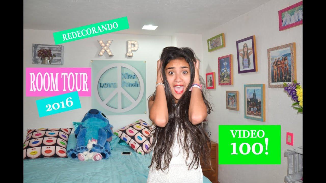 Room tour 2016 redecorando video 100 xime ponch youtube for Cuarto de xime ponch