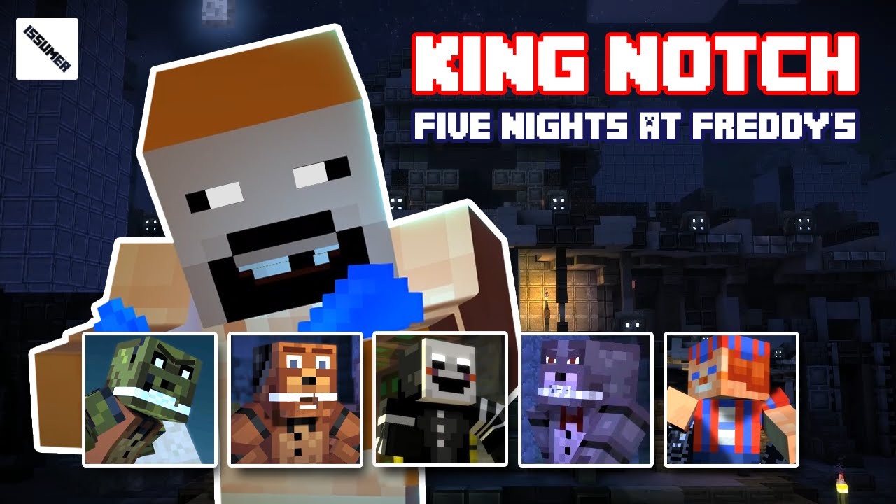 King notch with fnaf theme minecraft story mode full playthrough