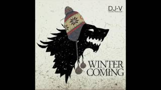 Winter is coming - Game of Thrones Theme Remix