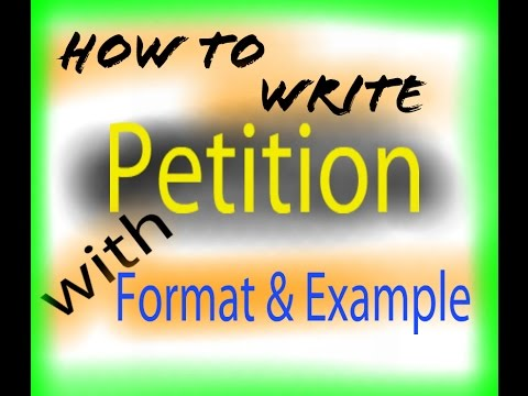 How to write PETITION!!