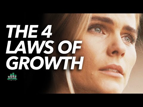 The 4 Important Laws of Growth (PAY ATTENTION)