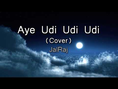 aye-udi-udi-udi---(cover)-|-saathiya-|-adnan-sami-|-jalraj