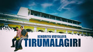 kendriya vidyalaya tirumalagiri Time to recall memories back.wmv