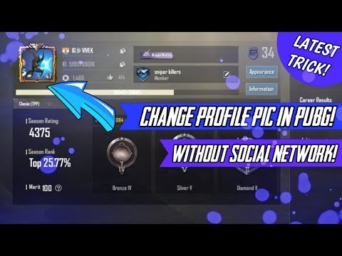 HOW TO CHANGE PROFILE PIC WITHOUT SOCIAL NETWORK! ✌️ NONE TELL THIS TRICK! || PUBG MOBILE ||