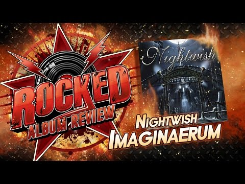 Nightwish – Imaginaerum | Album Review | Rocked