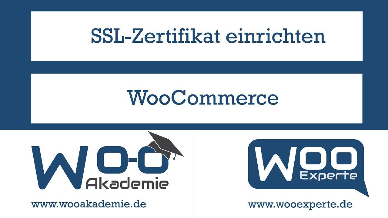 Ssl Zertifikat In Woocommerce Und Wordpress Einrichten Youtube