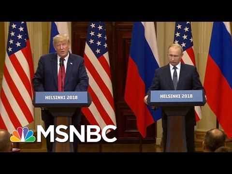 President Donald Trump Is Serving As A Hype Man For Vladimir Putin   Velshi & Ruhle   MSNBC