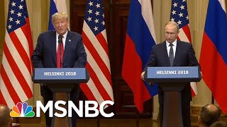 President Donald Trump Is Serving As A Hype Man For Vladimir Putin | Velshi & Ruhle | MSNBC