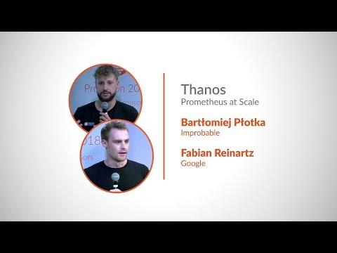 PromCon 2018: Thanos - Prometheus at Scale - YouTube