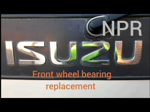 Isuzu NPR front wheelbearing replacement How to