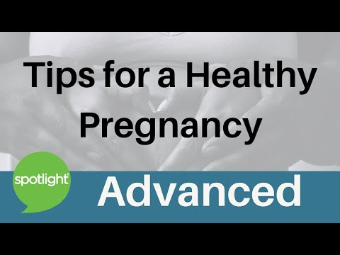 Tips for a Healthy Pregnancy | ADVANCED | practice English with Spotlight