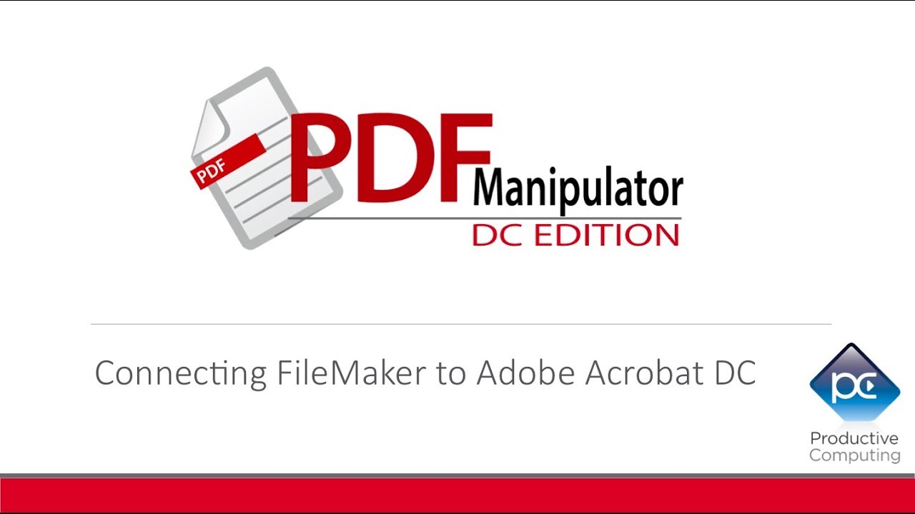 PDF Manipulator DC - Adobe FileMaker Plug-in - Productive Computing