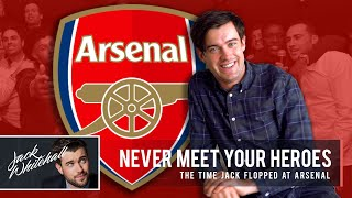 The Time Jack Flopped at Arsenal | Jack Whitehall