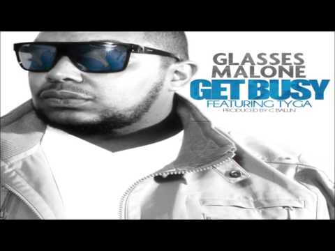 Glasses Malone - Get Busy feat. Tyga (Prod. by C Ballin) CDQ