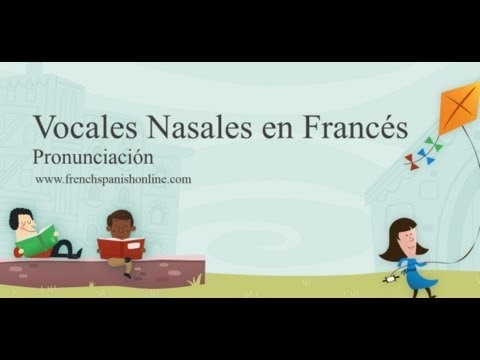 Vocales Nasales en Francés Travel Video