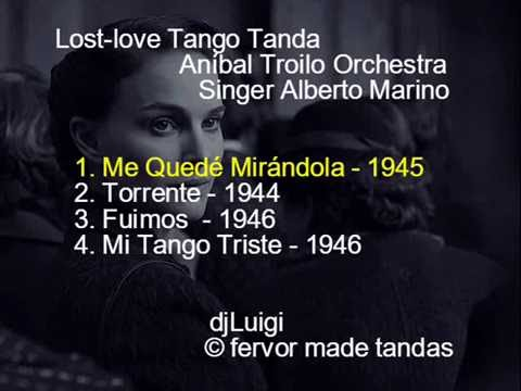 Lost love Tango Tanda Troilo Marino