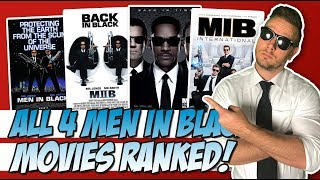 All 4 Men In Black Films Ranked!