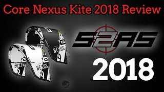 Core Nexus Kite Review