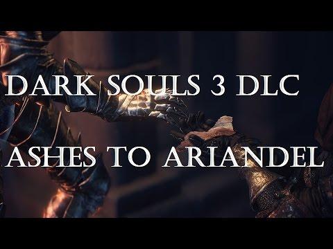 DARK SOULS 3 ASHES TO ARIANDEL - DLC 1 |