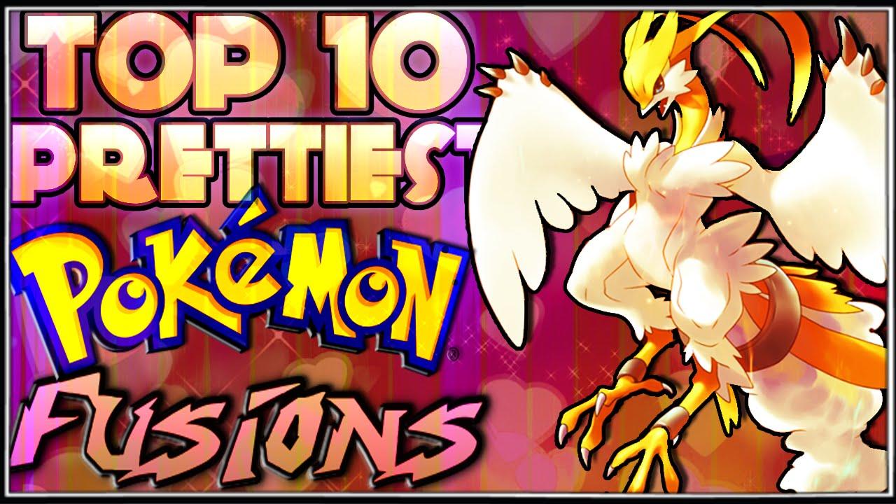Top 10 Prettiest Pokémon Fusions [Ep.3]