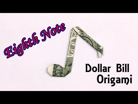 Easy Money Origami Music Note - How to Make a Paper Eighth Note out of $1 Bill