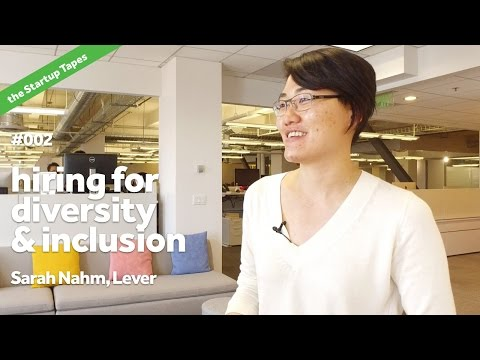 Hiring for Diversity & Inclusion — The Startup Tapes #002
