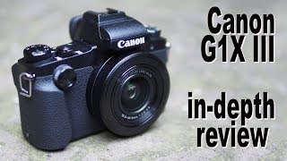 canon G1X Mark III review - in-depth
