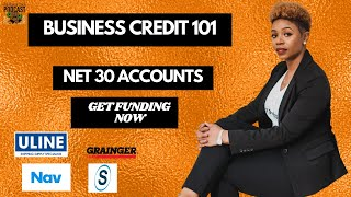 Business Credit 101: Easy Net 30 Accounts for New Business to build Business Credit Fast