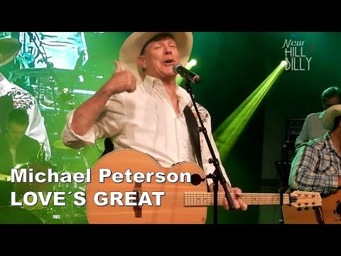 Michael Peterson - Love´s Great - Live!