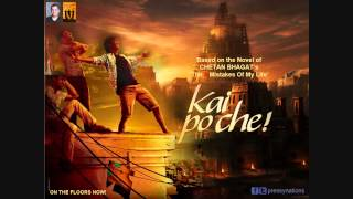 Shubhaarambh - Kai Po Che! (2013) - Full Song HD