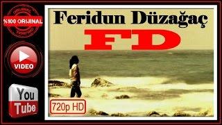 Feridun Düzağaç - FD  Official Video HD