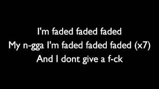 Tyga Ft Lil Wayne - Faded Lyrics