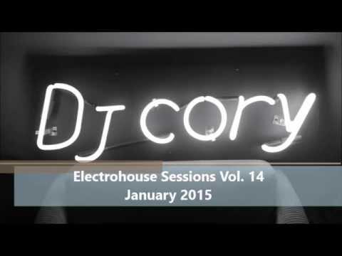 DJ CoRY - Electrohouse Sessions Vol. 14 (New Tracks)