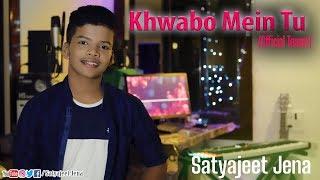 Khwabon Mein Tu || OfficialTeaser || Satyajeet Jena || New Year Special