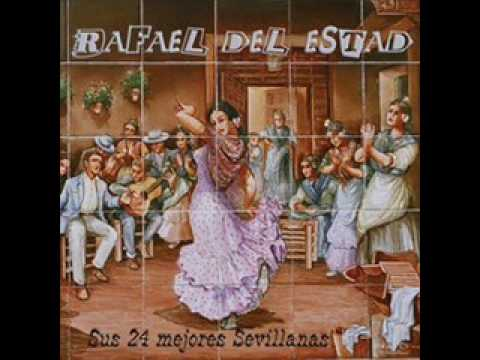 Te Canto Esta Sevillana Rafael Del Estad Letras Com