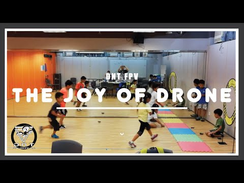 The Joy of Drone from DNT FPV Drone Racing Hong Kong.