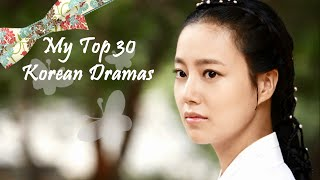 My Top 30 Korean Dramas