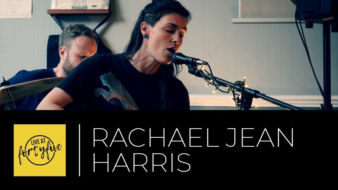 Rachael Jean Harris Live At Fortyfive 30 Youtube