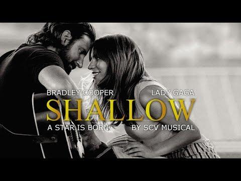 Shallow - Bradley Cooper & Lady Gaga by SCV Musical
