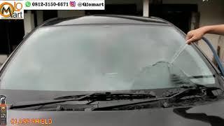 Pelindung Kaca Mobil Glass Shield 100Ml