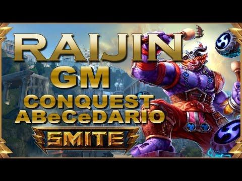 SMITE! Raijin, Pues sin sustain en la solo cuesta mas! GM Conquest Abecedario #55