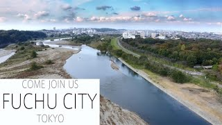 COME JOIN US ! FUCHU CITY TOKYO - 東京都府中市