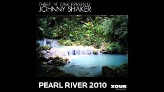 Johnny Shaker - Pearl River