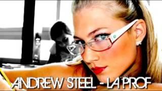Andrew Steel - La Prof