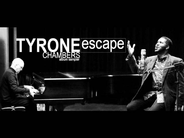 Tyrone Chambers Album Preview