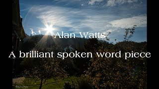 Alan Watts - A brilliant spoken word piece
